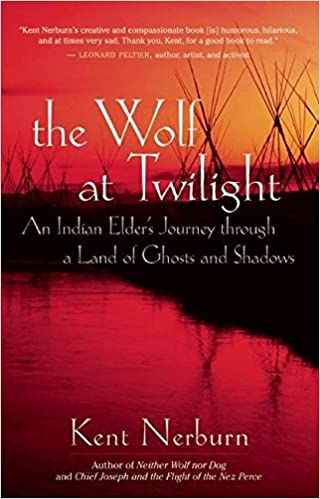 Amazon com: The Wolf at Twilight: An Indian Elder's Journey through
