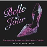 The Intimate Adventures of a London Call Girl | Belle de Jour