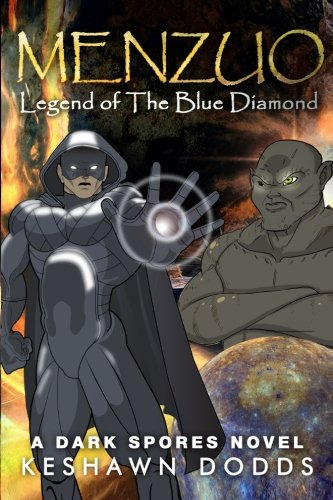 Read Online Menzuo: Legend of The Blue Diamond (A Dark Spores Novel) (Volume 1) ebook