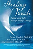 Healing Touch, Diane Wardell and Sue Kagel, 149173633X