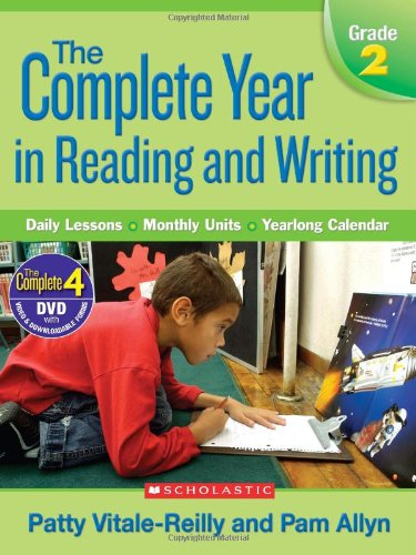 Complete Writing Lessons - Complete Year in Reading and Writing: Grade 2: Daily Lessons - Monthly Units - Yearlong Calendar