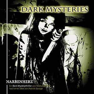 Narbenherz (Dark Mysteries 5) Hörspiel