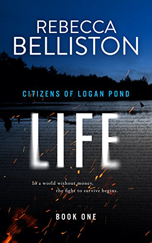 Life (Citizens of Logan Pond Book 1) by [Belliston, Rebecca]