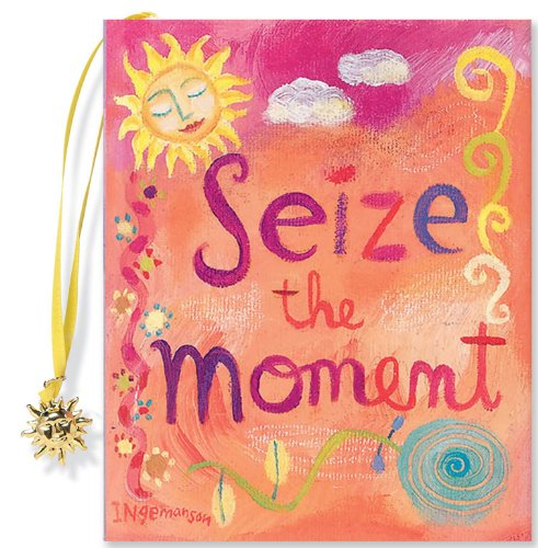 Seize the Moment (Mini Book) (Charming Petites)