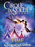 Cirque Du Soleil: Worlds Away [HD]