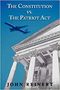 is the patriot act constitutional Constitutional rights foundation bill of rights in action fall 2003 (19:4) national security and freedom bria 19:4 home | the patriot act.