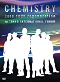 CHEMISTRY 2010 TOUR regeneration in TOKYO INTERNATIONAL FORUM(初回生産限定盤) [DVD]