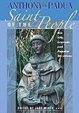 Anthony of Padua: Saint of the People