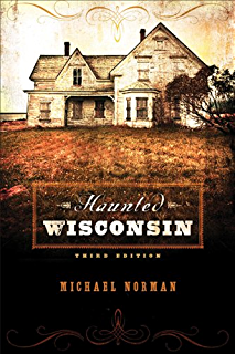 Odd Wisconsin: Amusing, Perplexing, and Unlikely Stories from Wisconsins Past