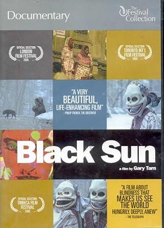 Black Sun (Documentary By Gary Tarn)