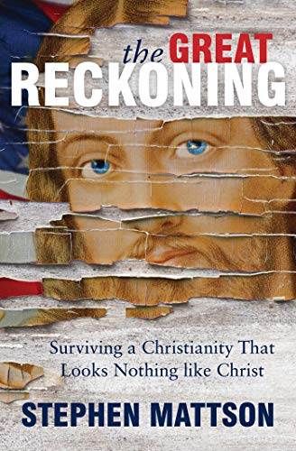 The Great Reckoning: Surviving a Christianity That Looks Nothing Like Christ]()