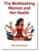 The Multitasking Women and her Health