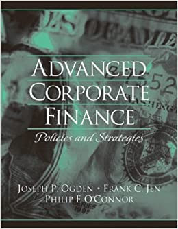 Advanced Corporate Finance by Joseph Ogden (2002-09-30)