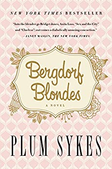 Bergdorf Blondes by [Sykes, Plum]