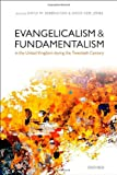 Evangelicalism and Fundamentalism in the United Kingdom during the Twentieth Century, David W. Bebbington, David Ceri Jones, 0199664838