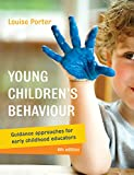 Young Children's Behaviour: Guidance Approaches for Early Childhood Educators