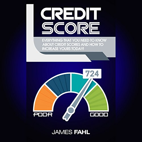 Credit Score: How to Repair and Improve Your Credit Score: A Proven Step-By-Step Guide