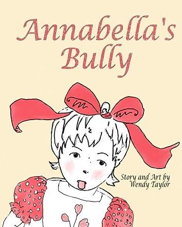 Annabella's Bully
