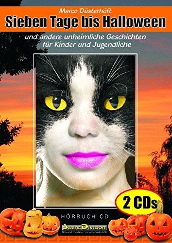 Sieben Tage bis Halloween - Hörbuch, Gruselgeschichten für Kinder auf 2 CDs, Marco Düsterhöft, gelesen von Annette Gunkel, ab 6 Jahren