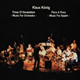 Times of Devastation by Klaus Koenig (1994-01-31)