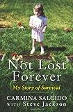 Not Lost Forever, Carmina Salcido and Steve Jackson, 0061210056