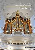 Hamburg : Die Orgeln der Hauptkirche St. Michaelis, Zimmermann, Markus, 3795468841