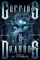 Coffins & Dragons: A Dragon Soul Press Anthology Paperback