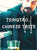 Tsingtao, Chinese taste