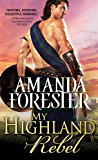 My Highland Rebel (Highland Trouble Book 2)