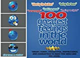 100 Greatest Feelings in the World