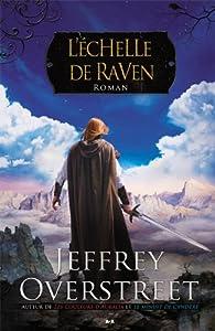 Le fil d'Auralia Tome 3 L'échelle de Raven - Jeffrey Overstreet