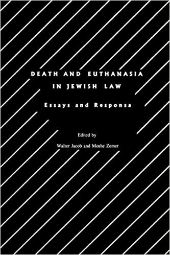 death and euthanasia in jewish law essays and responsa studies in  death and euthanasia in jewish law essays and responsa studies in  progessive halakhah vol  walter jacob moshe zemer   amazoncom