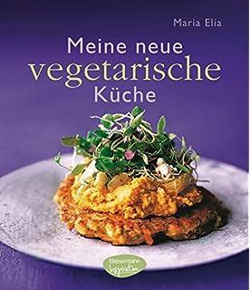 Vegane küche 100 rezepte  Die Küche des Pythagoras: Mehr als 100 griechische vegetarische ...