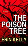 The Poison Tree, Erin Kelly, 1410436314