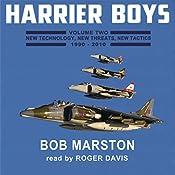 Harrier Boys, Book 2: New Technology, New Threats, New Tactics, 1990-2010 | Bob Marston