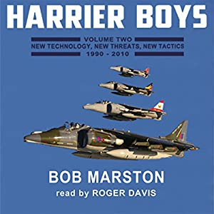 Harrier Boys, Book 2: New Technology, New Threats, New Tactics, 1990-2010 Audiobook