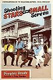 Shooting Stars of the Small Screen: Encyclopedia of TV Western Actors, 1946-Present (Ellen & Edward Randall Series)