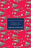 [ EVERYTHING IS ILLUMINATED/EXTREMELY LOUD & INCREDIBLY CLOSE ] BY Foer, Jonathan Safran ( Author ) Nov - 2010 [ Hardcover ]