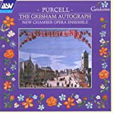 Purcell: Songs and Music from the Gresham Autograph