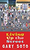 Living Up The Street (Laurel-Leaf Books), Gary Soto, 0440211700