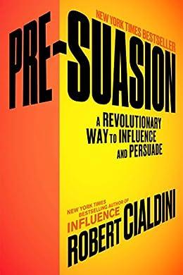 Pre-Suasion- Best books for entrepreneurs