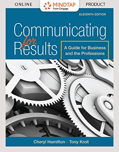 Mindtap Communication For Hamiltons Communicating For Results  A Guide For Business And The Professions  11Th Edition