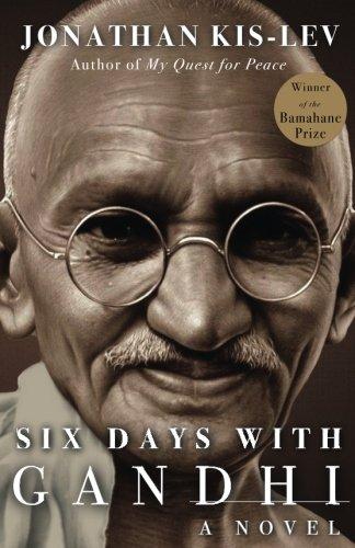 Download Six Days with Gandhi: A NOVEL pdf epub