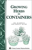 img - for Growing Herbs in Containers: Storey's Country Wisdom Bulletin A-179 (Storey Country Wisdom Bulletin) book / textbook / text book