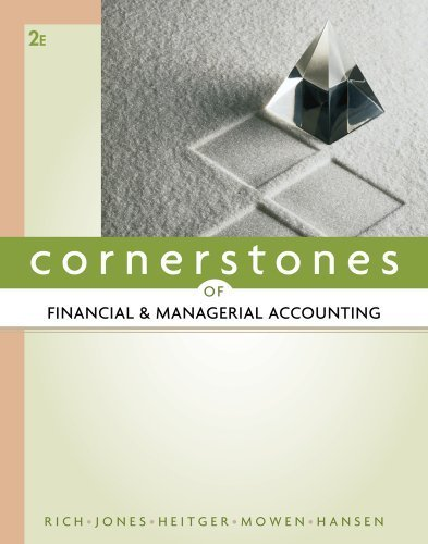 Bundle: Cornerstones of Financial and Managerial Accounting, 2nd + CengageNOW Printed Access Card by Jay Rich (2011-03-08)