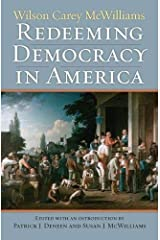 Redeeming Democracy in America (American Political Thought (University Press of Kansas)) Hardcover