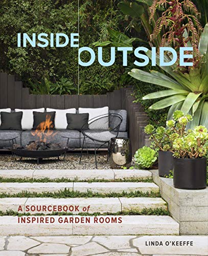 Pdf Home Inside Outside: A Sourcebook of Inspired Garden Rooms