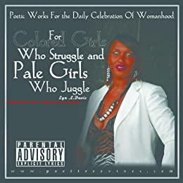 For Colored Girls Who Struggle & Pale Girls Who Juggle audiobook on CD