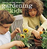 Gardening with Kids, Martyn Cox and Catherine Woram, 1845975901