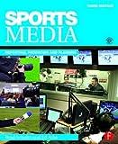 Sports Media 3rd Edition
